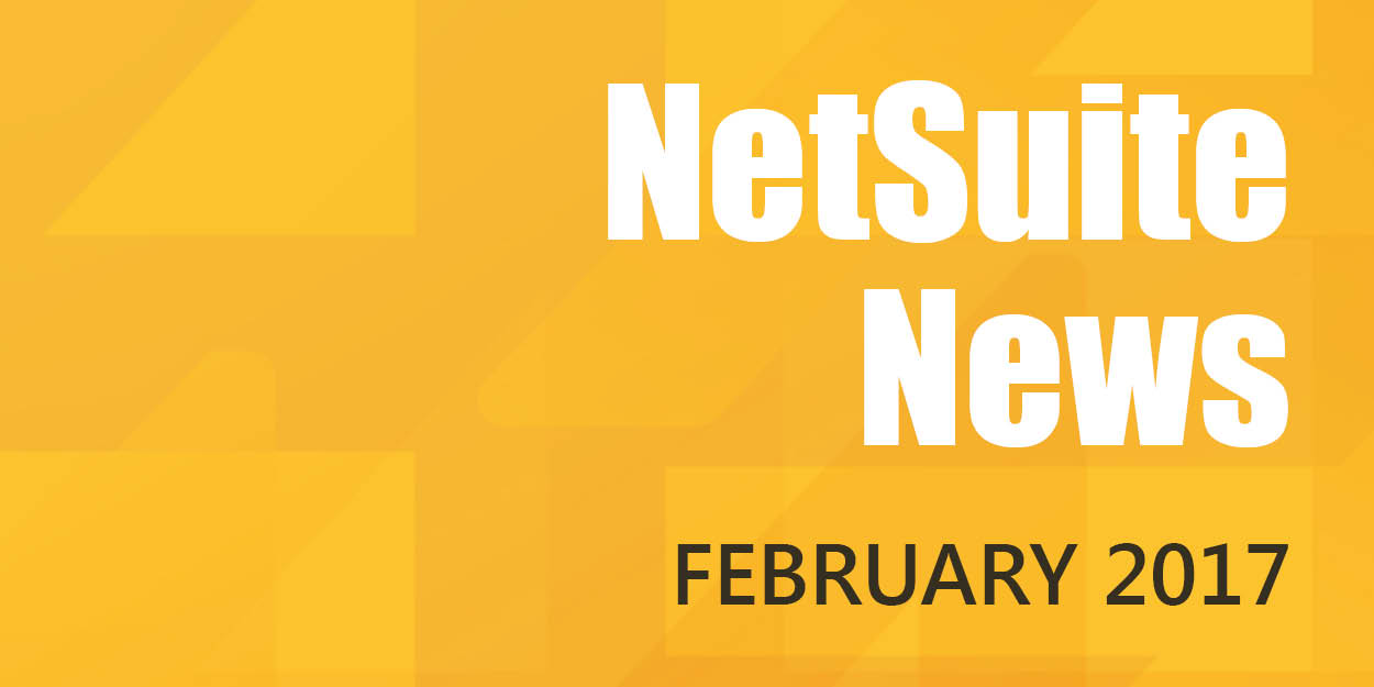 NetSuite News In February 2017