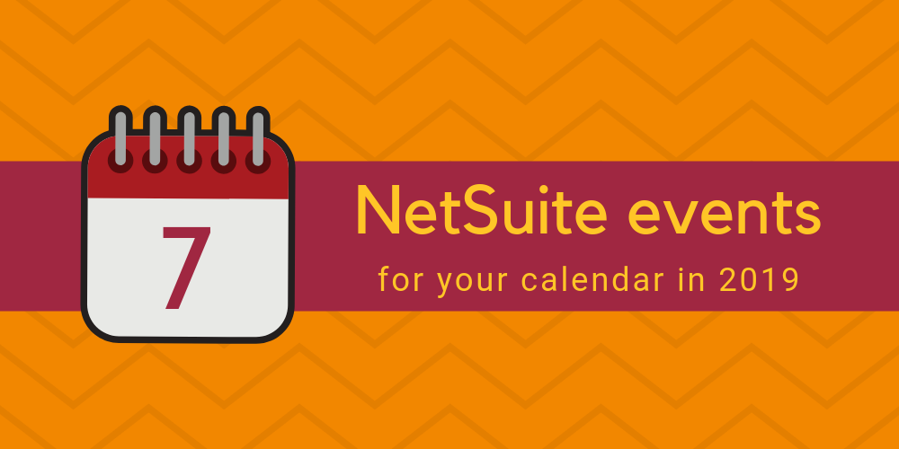7 exciting NetSuite events for your calendar in 2019 | Anderson Frank