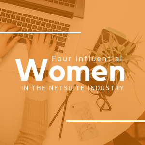 Women in tech: four influential voices in the NetSuite industry