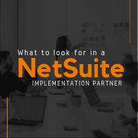 What to look for in a NetSuite implementation partner